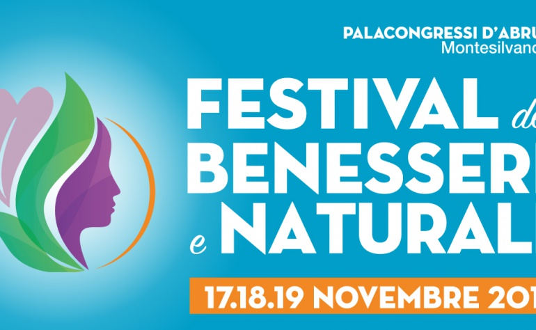 Festival del Benessere e Naturale dal 17 al 19 Novembre